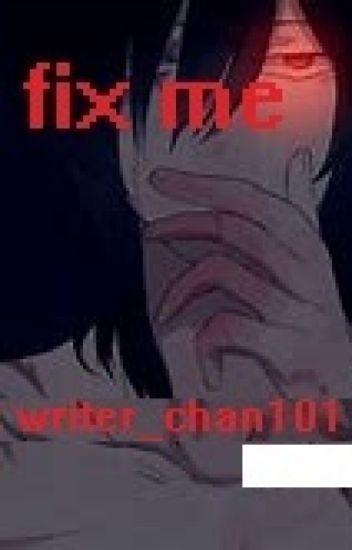 Fix me {nemesis-kun x reader} - だけ - Wattpad