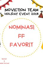NOMINASI FF FAVORIT MVT HOLIDAY 2018 by MovictionTeam