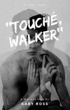''Touché, Walker'' by Gabrp15
