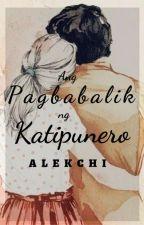 Ang Pagbabalik ng Katipunero by alekchi