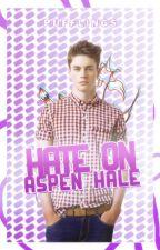 Hate On Aspen Hale by pufflings