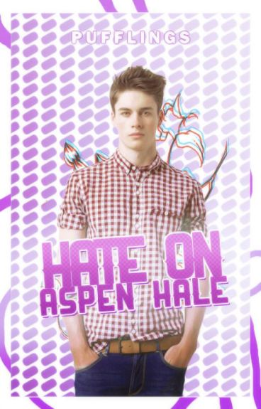 Hate On Aspen Hale