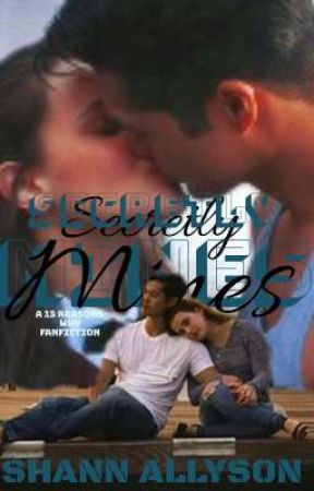 Secretly Mines: A 13 Reasons Why Fanfiction by ShannAllyson