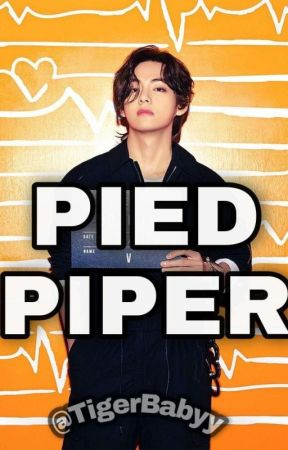 PIED PIPER (Vkook) by TigerBabyy