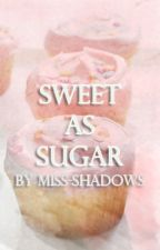 Sweet As Sugar (BxB) by miss-shadows