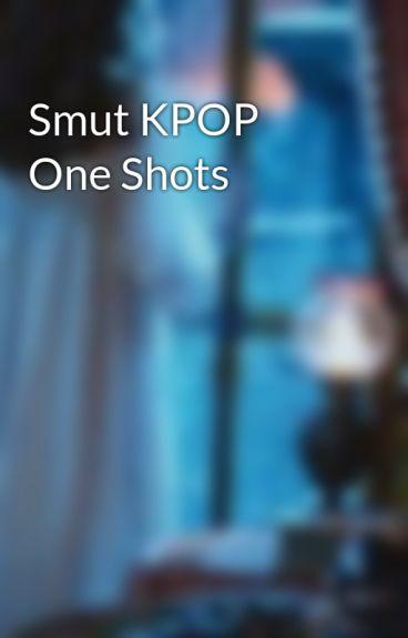 Smut KPOP One Shots