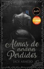 Almas de escritores perdidos  by JadiAraujo