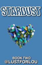 stardust - l.s book 2   by LustForLou