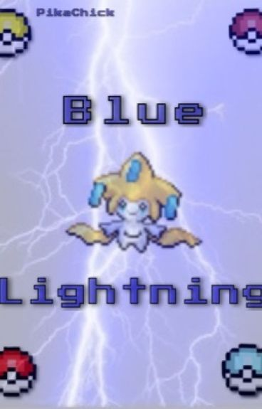 Blue Lightning {Pokemon} [Pokemon Watty Awards]