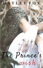 The Prince's Wish by Haylexia