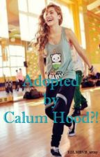 Adopted By Calum Hood?! by 1DLMBVB_army