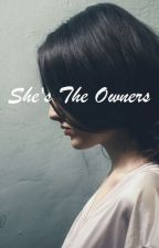 she's the owners by taliafafa18