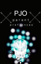 PJO Parent Preferences~ by RayJay024