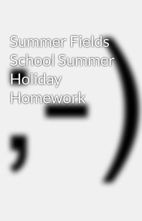 summer fields school gurgaon holidays homework 2015