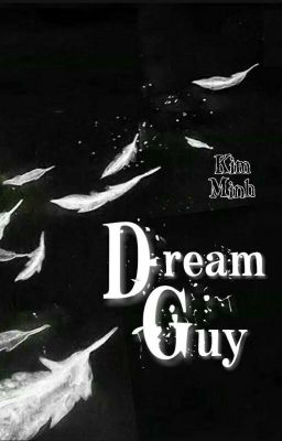 [Shortfic] Dream Guy