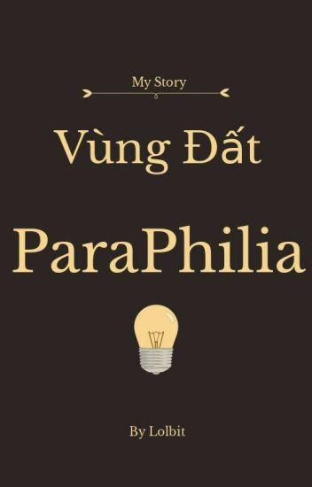 Đọc Truyện Vùng Đất ParaPhilia - TruyenFun.Com