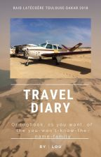 Travel Diary of the you-won't-know-the-name-'cause-it-is-private by Lou_translations