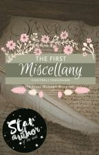 The First Miscellany (The Great Wattpad Write-off)  by Mystery_Mademoiselle