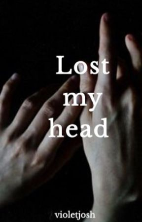 Lost my head (TylerxJordan)  by violetjosh