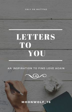 Letters To You by MoonWolf_16