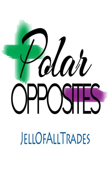 Polar Opposites by JellOfAllTrades
