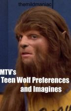 Teen Wolf Preferences and Imagines by themildmaniac