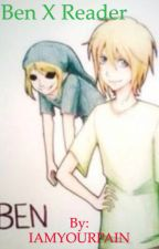 Ben Drowned x Reader ((UNDER EDITING)) by IAMYOURPAIN