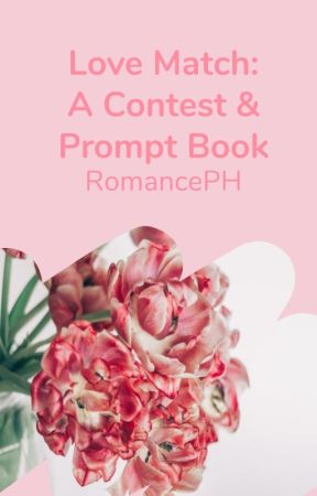 Love Match: A Contest and Prompt Book by RomancePH