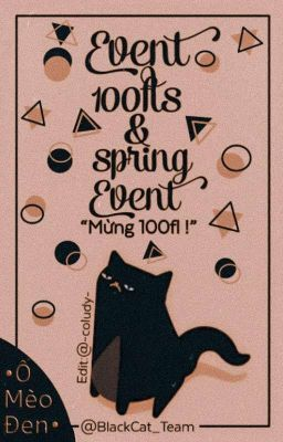 [Đóng]-Event 100 Follow | Spring Event- Ổ Mều Đen