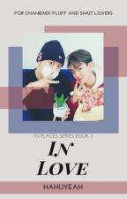 In Love (In Places Book 3) by HahuYeah