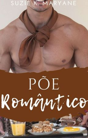 Põe Romântico - EM BREVE by SuzieKM