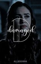 DAMAGED 》lizzie saltzman [O.H] by allie031004