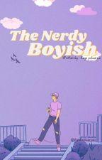 The Nerdy Boyish by AyePolicarpio