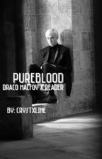 pureblood. (draco x reader) by tylersmsbeliever