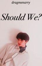 Should We? || Hwang Hyunjin by dragmenarry