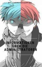 Informationen über die Administratoren by TheNekoVampire