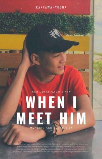 When I Meet HIM