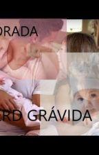 A NERD GRÁVIDA (2 TEMPORADA) by LaraVitoria8