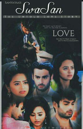 SwaSan the untold love story by sanyayaa