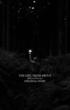 The Girl From Above [Ground: Zero, Book 1] by MarshHarriers