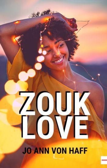 Zouk Love #wattys2019