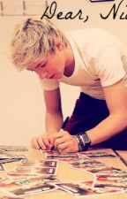 Dear Niall - One Direction Fanfic. by xodirectionerxx