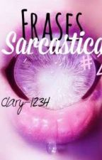 Frases Sarcasticas #2 by Clary-1234