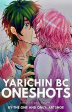 Yarichin Bc Oneshots by ABtsHoe