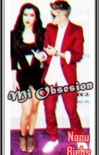 MI OBSESIÓN (Justin Bieber & Lauren Jauregui) by NanuBiebs