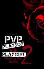 PVP2: Playing The Battle by BobYeah