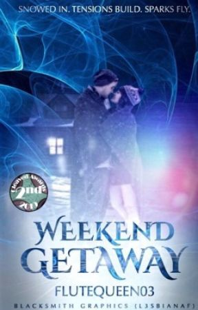 Weekend Getaway by FluteQueen03