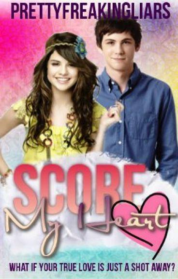 Score My Heart (On Hold)