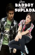 When Badboy meets Suplada [Jhabea] by maskscara