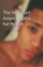 The New Girl- Adam Waithe fan fiction by waither123